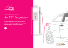 An ETI Perspective - Understanding the changes needed to markets and energy supply to encourage a wider take up of plug-in vehicles